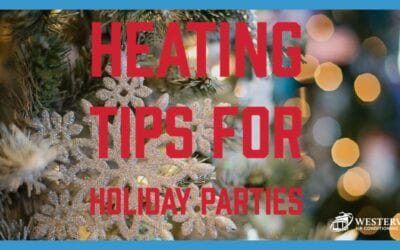 Heating Advice For Holiday Parties